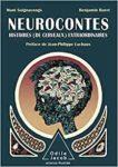 Neurocontes : Histoires (de cerveau) extraordinaires